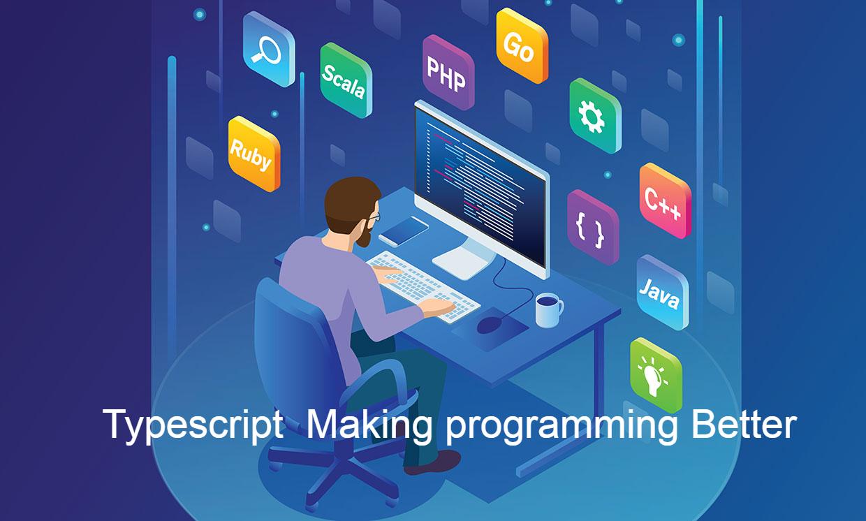 TypeScript is making programming better